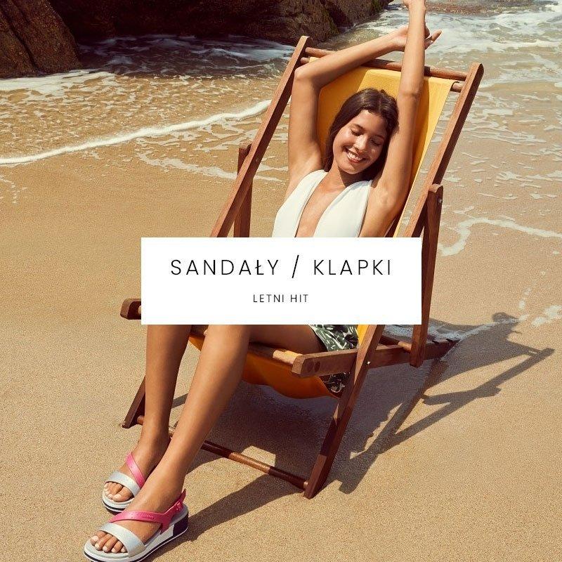 Sandały / Klapki - hit sezonu